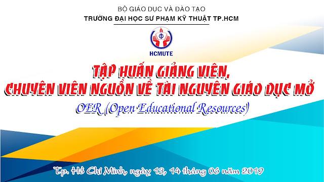 Tập huấn về Tài nguyên Giáo dục Mở tại Trường Đại học Sư phạm Kỹ thuật TP. Hồ Chí Minh