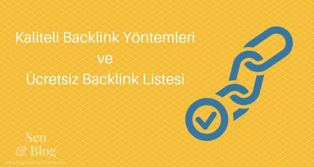 Kaliteli Backlink Yöntemleri ve Ücretsiz Backlink Listesi