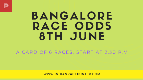 Bangalore Race Odds 8th June
