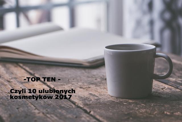 Ulubieńcy 2017 - TOP TEN -