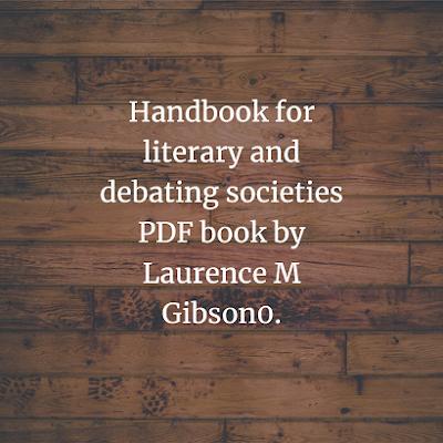 Handbook for literary and debating societies