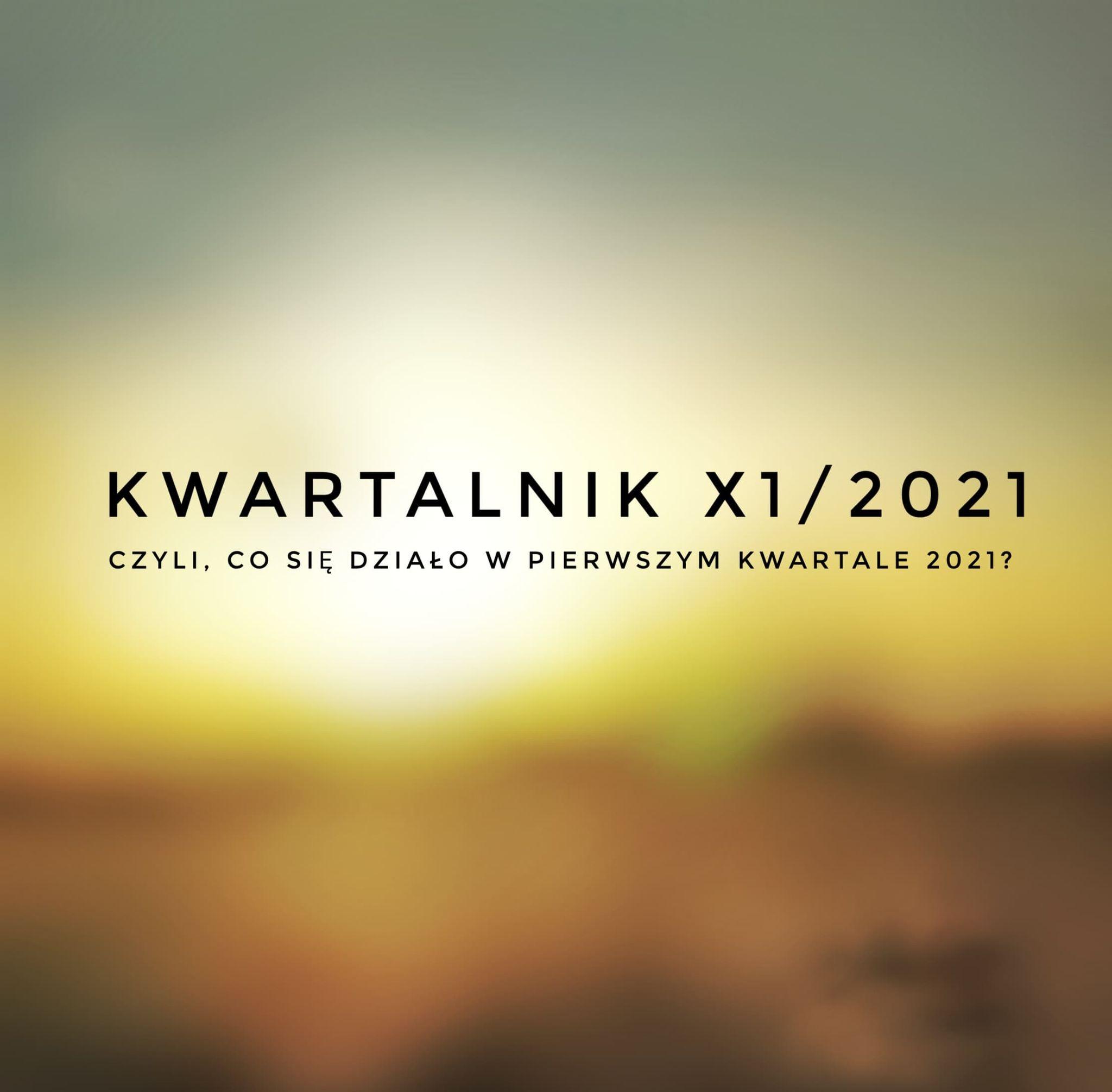 Kwartalnik x1| 2021