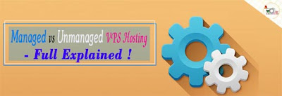Managed vs Unmanaged VPS Hosting [Full Explained] : Better Host Review