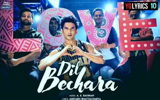 Dil Bechara Title Track Lyrics - A R Rahman | Dil Bechara