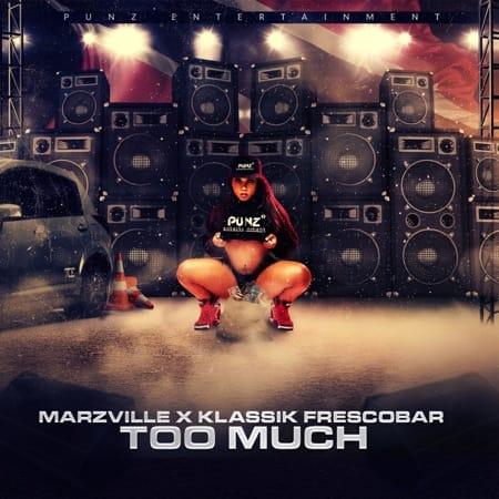 """Klassik Frescobar releases """"Too Much"""" x Marzville"""