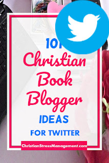 101 Christian Book Blogger Ideas for Twitter