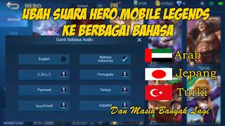 Cara Mengubah Suara Hero Mobile Legends Ke Berbagai Bahasa