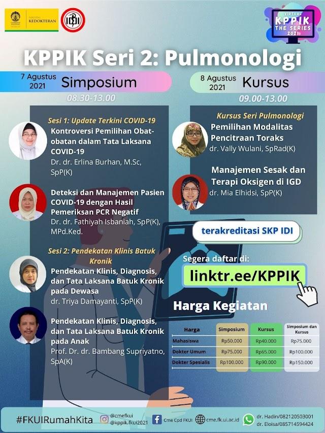 (SKP IDI) VIRTUAL KPPIK THE SERIES 2021: SERI PULMONOLOGI