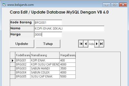 Source Code Edit Data di Database MySQL Menggunakan VB 6.0