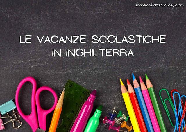 vacanze scolastiche in inghilterra