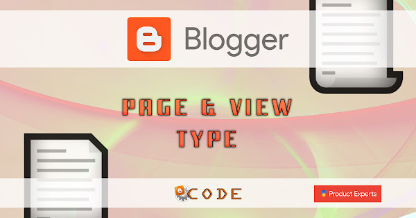 Blogger - Introduction aux types de pages et de vues Blogger