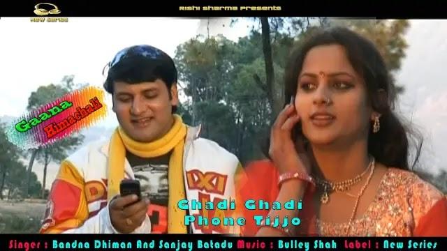 Ghadi Ghadi Phone Tijjo mp3 Download - Bandna Dhiman ~ Gaana Himachali