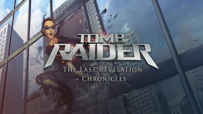 Tomb Raider: The Last Revelation + Chronicles
