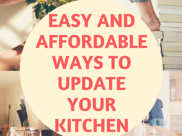 Easy and affordable ways to update your kitchen