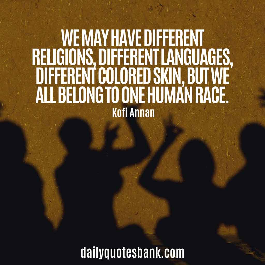 Inspirational Quotes About Unity In Diversity Strength