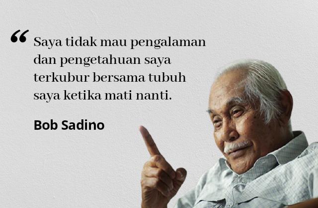 Kata-kata Bijak Bob Sadino