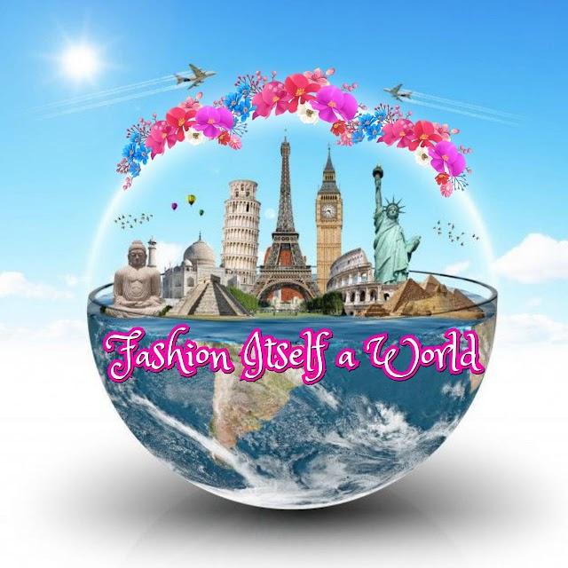 Fashion Itself a World