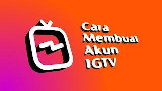 Cara Membuat IGTV
