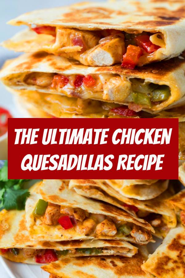 The Ultimate Chicken Quesadillas Recipe! These are brimming with two kinds of gooey melted cheese and a flavorful, fajita style chicken and sautéed pepper filling. Talk about delicious Mexican comfort food everyone will go crazy for! #quesadillas #mexican #food