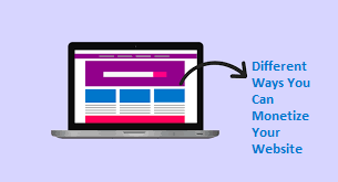 Different Ways You Can Monetize Your Website
