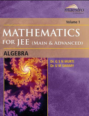 Wiley maestro mathematics algebra for jee main and jee advanced pdf