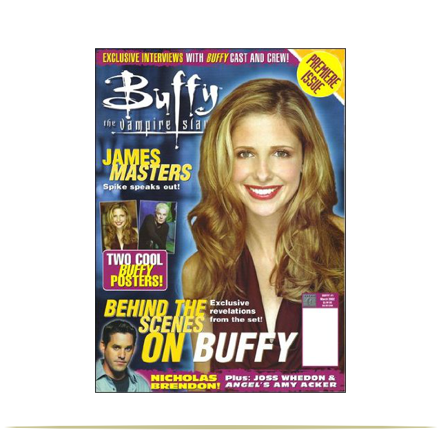 Premiere issue of the Official Buffy the Vampire Slayer Magazine cover print - March 2002 Issue |  9 Cool Things