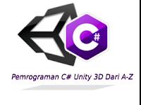 Bahasa Pemrograman C# Unity 3d Dari A - Z