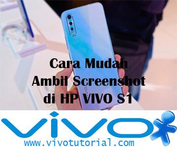 Cara Mudah Ambil Screenshot di HP VIVO S1