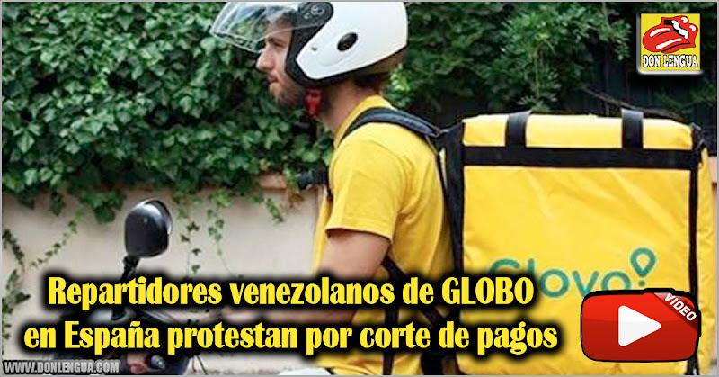 Repartidores venezolanos de GLOBO en España protestan por corte de pagos