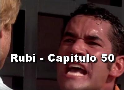 Rubi capítulo 50 completo