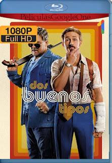 Dos Tipos Peligrosos (2016) [1080p BRrip] [Latino-Inglés] [GoogleDrive] RafagaHD
