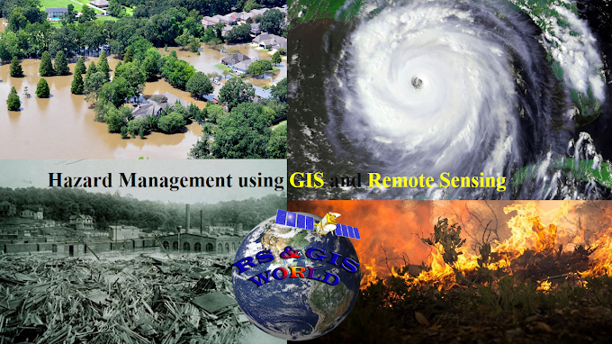 Hazard Management using GIS and Remote Sensing