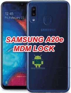 How To Remove Samsung A20e SM-A202F MDM Lock Remove File Download