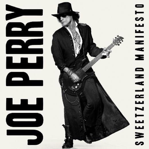 JOE PERRY (Aerosmith) - Sweetzerland Manifesto (2018) full
