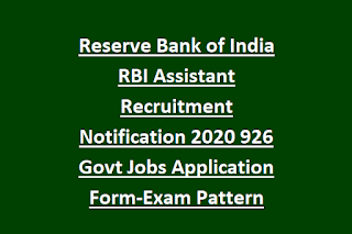 Reserve Bank of India RBI Assistant Recruitment Notification 2020 926 Govt Jobs Online Application Form-Exam Pattern