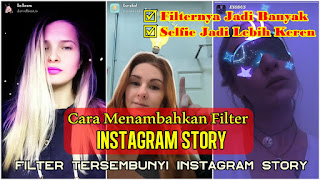 Cara Menambahkan Filter Tersembunyi Di Instagram Story
