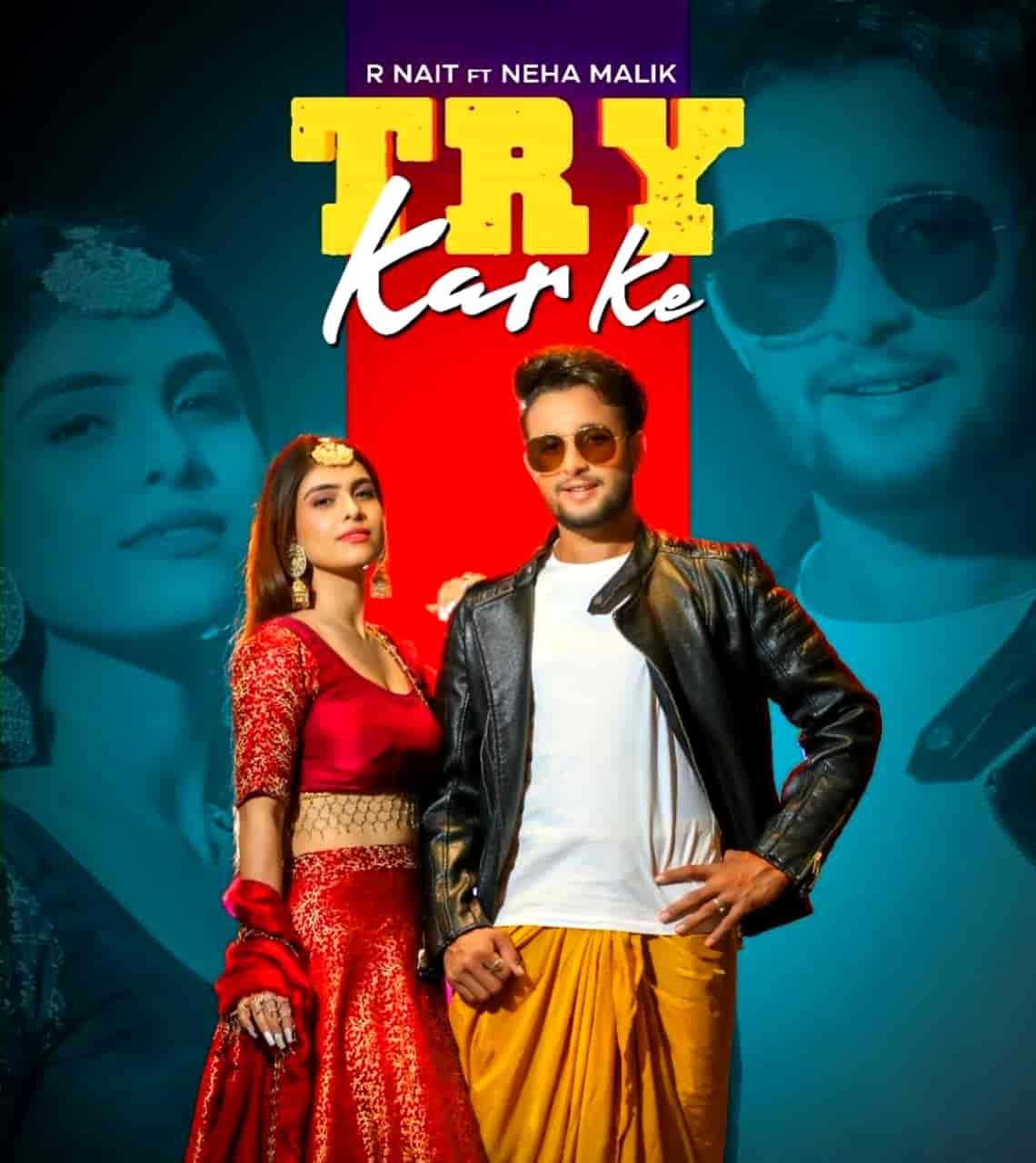 Try Karke Punjabi Song Lyrics R Nait
