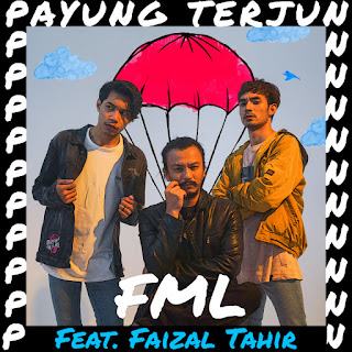 FML feat. Faizal Tahir - Payung Terjun MP3