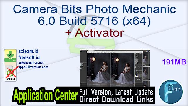 Camera Bits Photo Mechanic 6.0 Build 5716 (x64) + Activator
