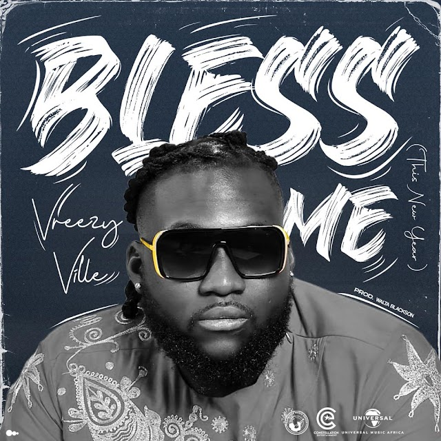 [VIDEO DOWNLOAD+ STREAMING]: VREZZY VILLE- BLESS ME || DJ PIKOLO MIX PROMO