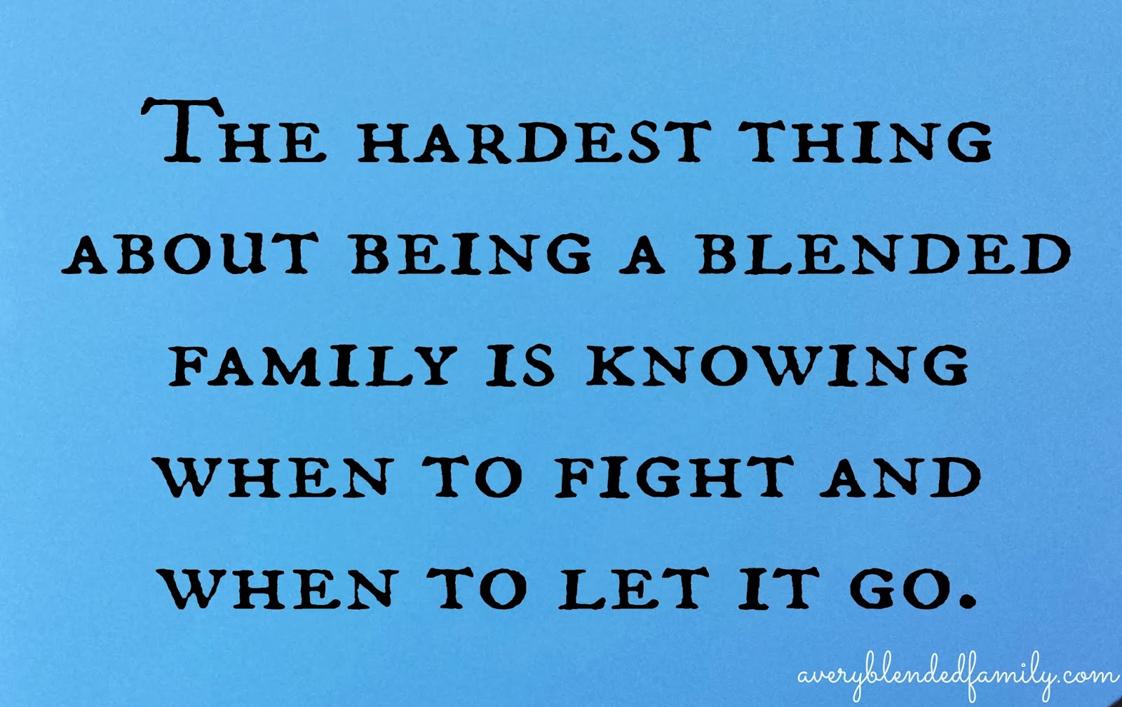Blended Family Quotes And Sayings. QuotesGram