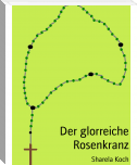 http://www.bookrix.de/_ebook-sharela-koch-der-glorreiche-rosenkranz/