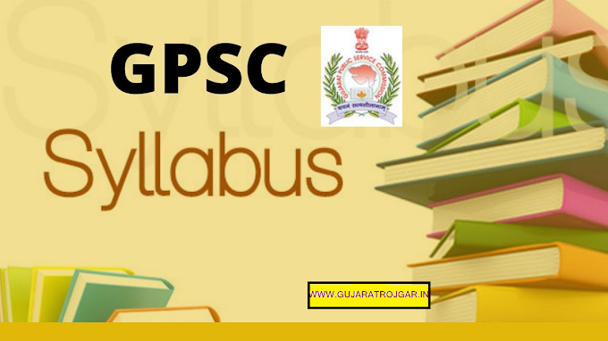 Gpsc Syllabus And Exam Pattern For Prelims And Mains 2020