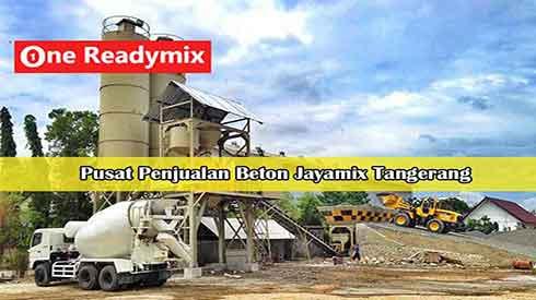 Harga Jayamix Tangerang, Jual Jayamix Tangerang, Beton Cor Jayamix Tangerang, Alamat Jayamix di Tangerang, Tempat beli Jayamix di Tangerang