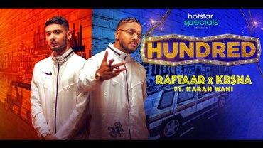 Hundred Lyrics - Raftaar & Krsna