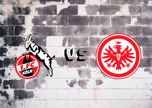 Köln vs Eintracht Frankfurt  Resumen
