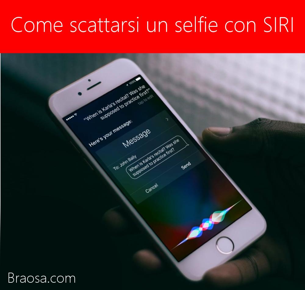 Come farsi un selfie usando SIRI
