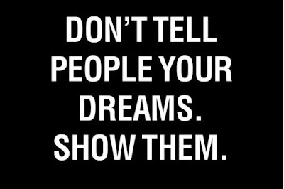 Don't tell people your dreams.