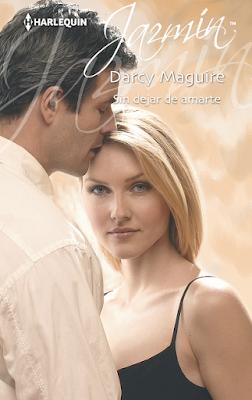Darcy Maguire - Sin Dejar De Amarte