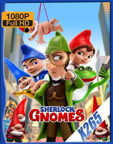 Sherlock Gnomes [2018][Latino][1080P][X265][10Bits][ChrisHD]